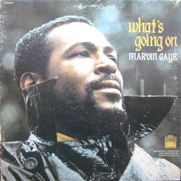 Marvin Gaye's seminal album What Going On.