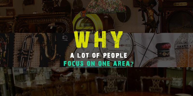 why to focus on one area
