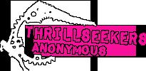 Thrillseekers Anonymous