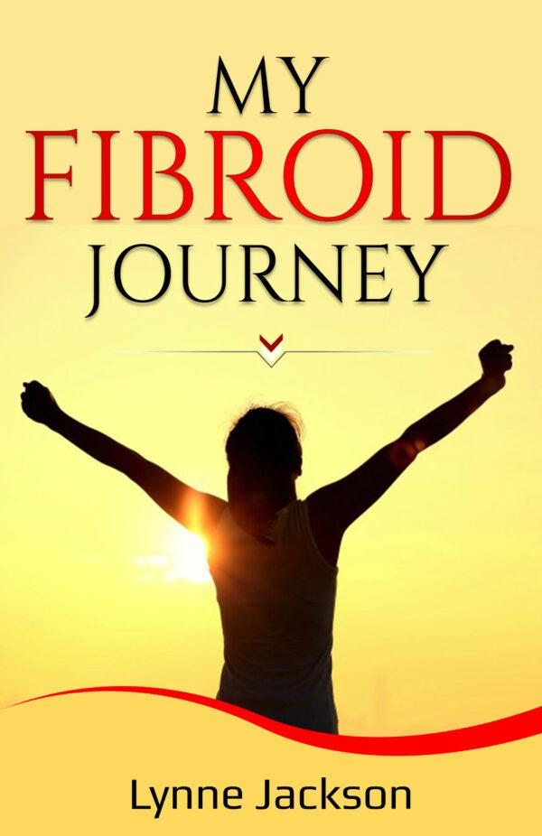 My Fibroid Journey