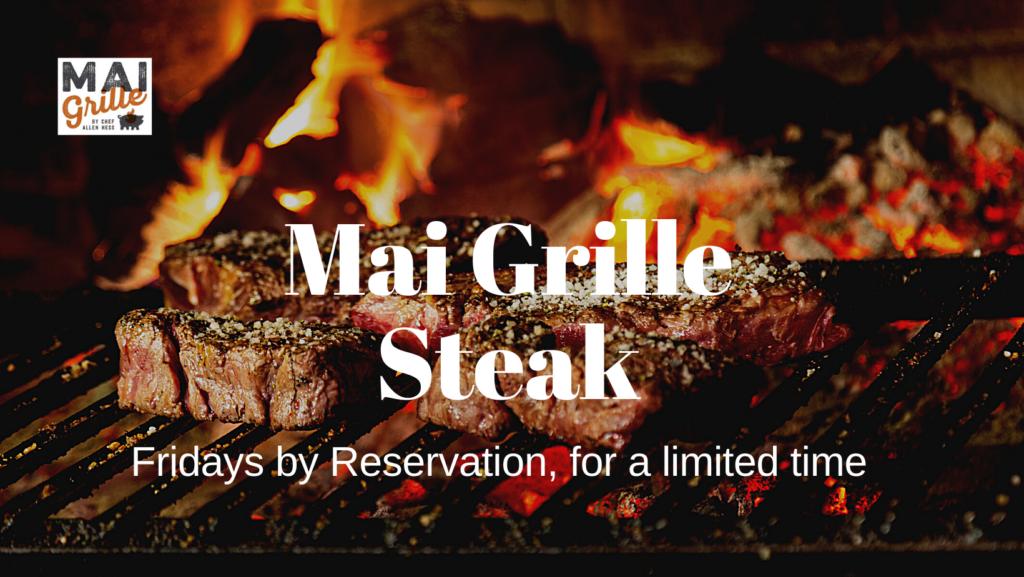 mai grille steak dinner