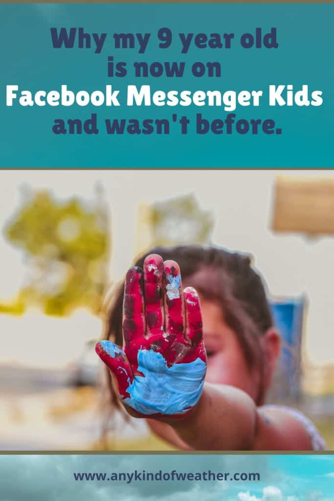Why my 9 year old is now on Facebook Messenger Kids and wasn't before.