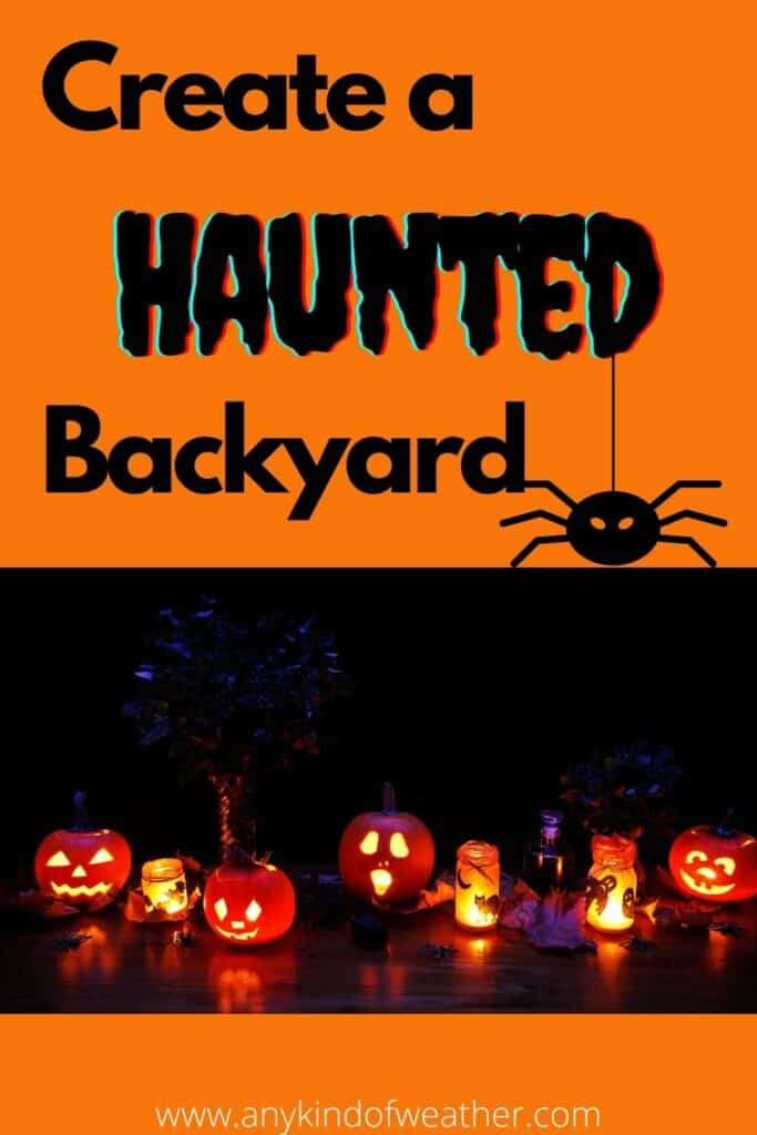 Create a haunted backyard