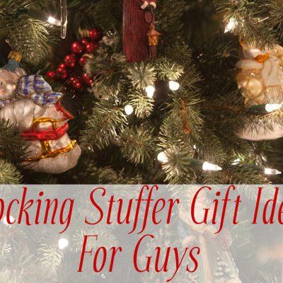 11 Stocking Stuffer Gift Ideas For Guys
