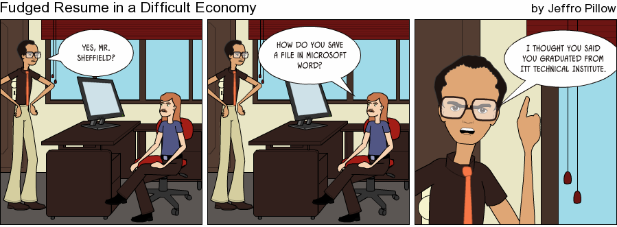 Fudged_Resume_in_a_Difficult_Economy_by_Jeffro_Pillow