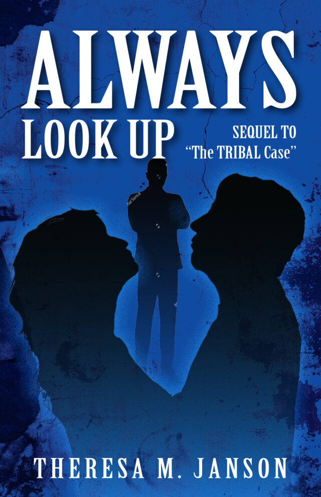 Always Look Up by Theresa M. Janson
