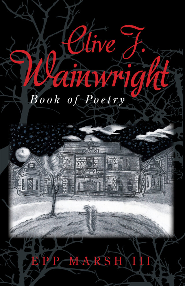 Clive J Wainwright Book of Poetry by Epp Marsh III