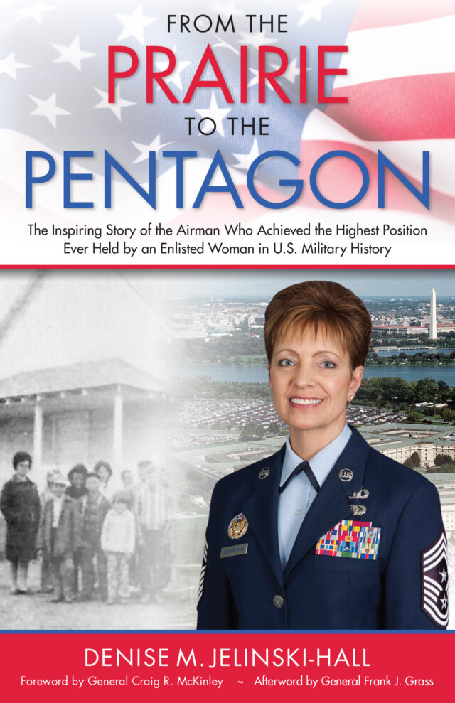 From the Prairie to the Pentagon by Denise M. Jelinski-Hall