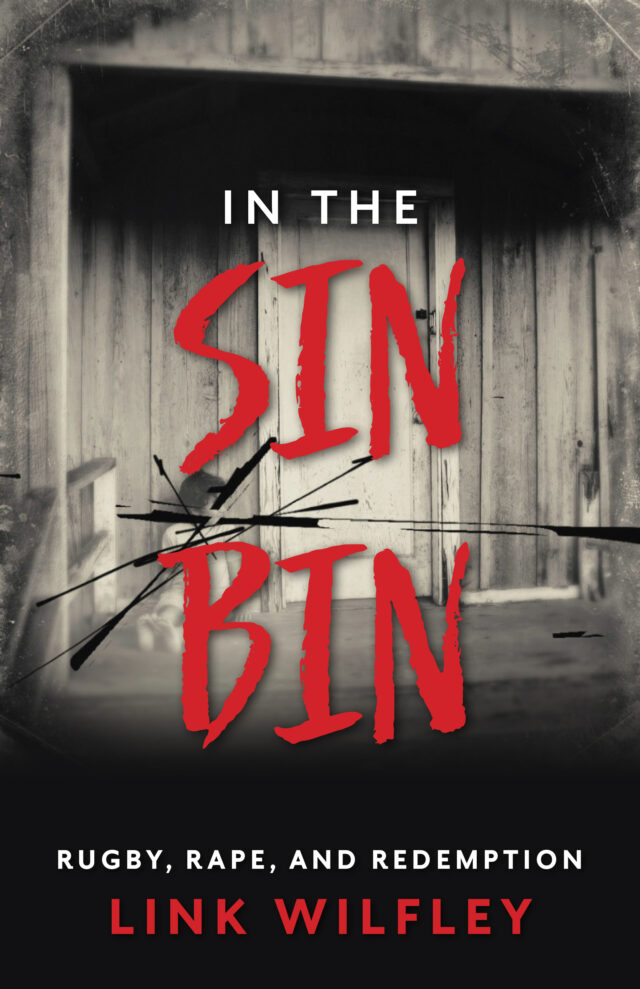 In The Sin Bin by Link Wilfley