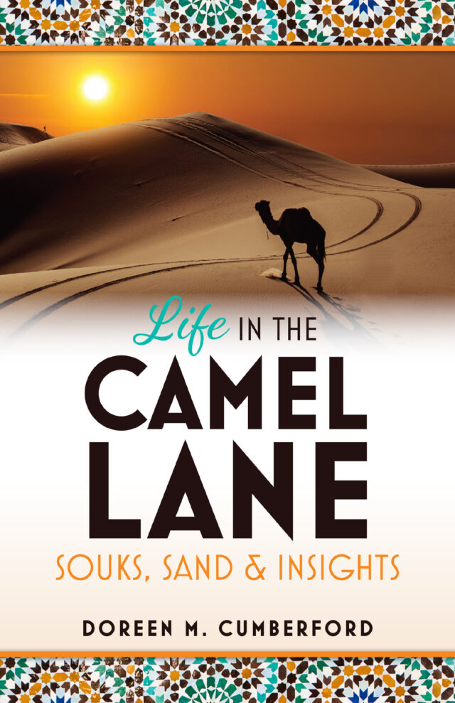 Life in the Camel Lane by Doreen M. Cumberford