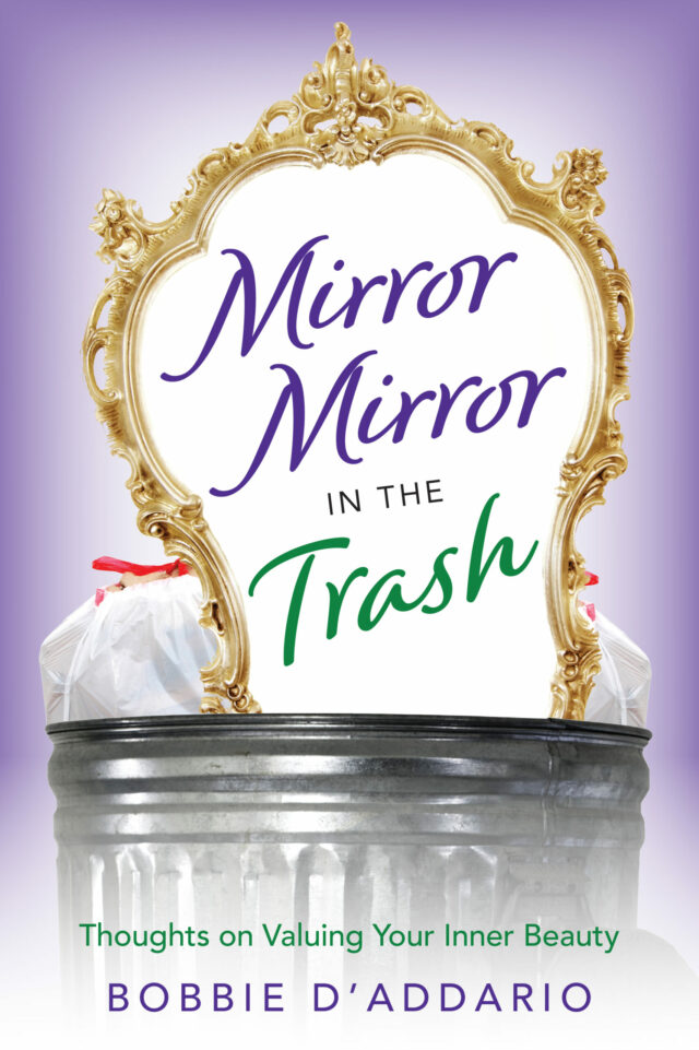 Mirror Mirror In the Trash by Bobbie D'Addario
