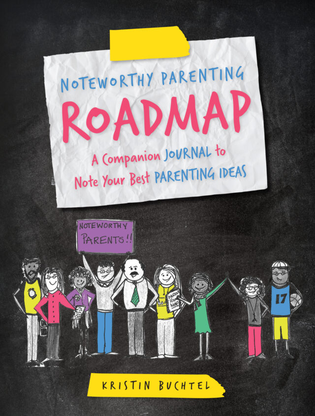 Noteworthy Parenting Roadmap by Kristin Buchtel