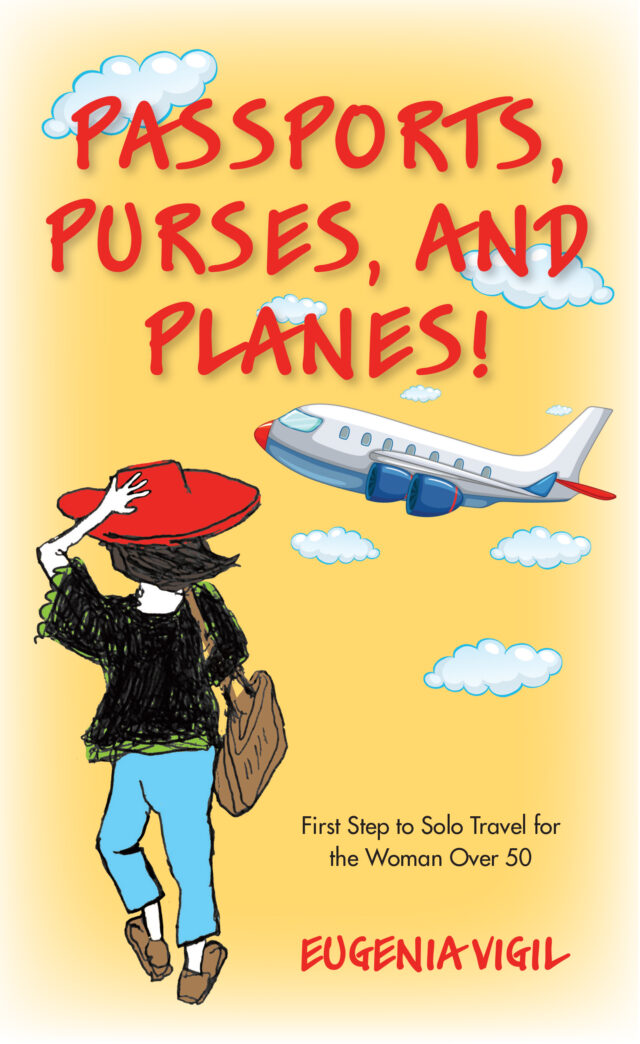 Passports Purses and Planes by Eugenia Vigil