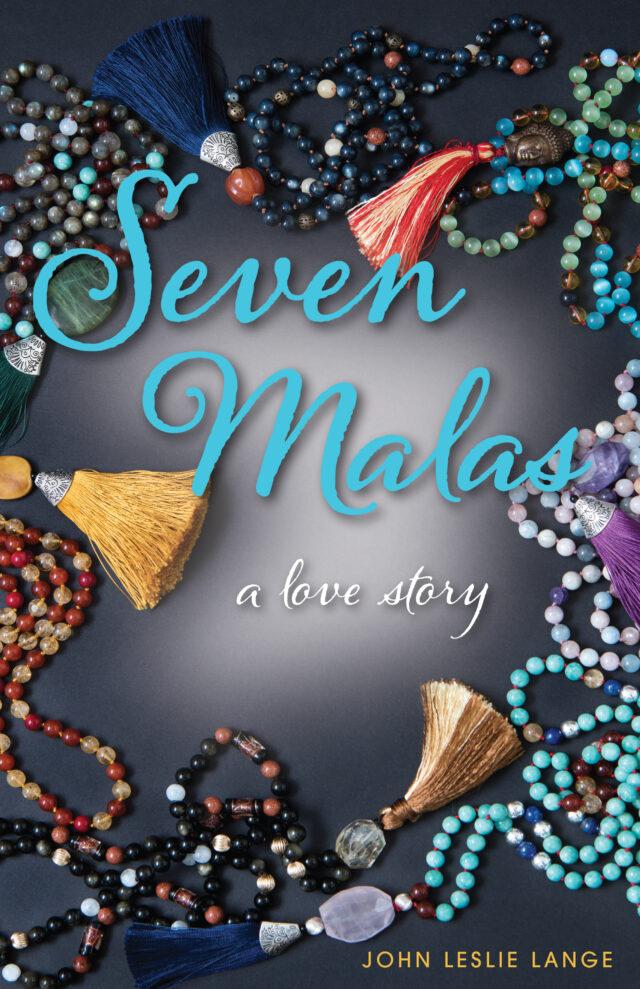 Seven Malas by John Leslie Lange
