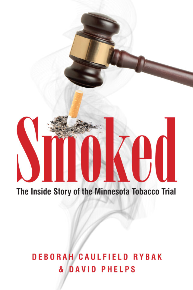 Smoked by Deborah Caulfield Rybak and David Phelps
