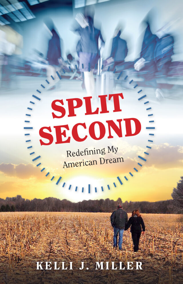 Split Second by Kelli J. Miller