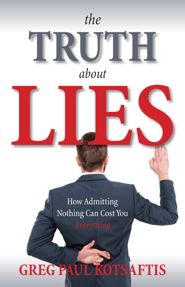 The Truth About Lies by Greg Paul Kotsaftis