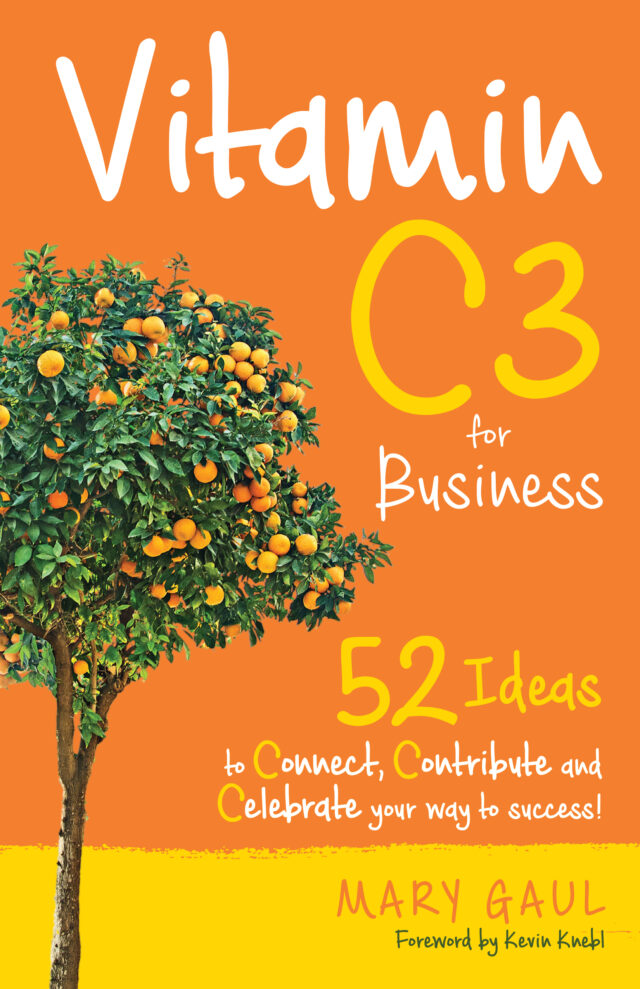 Vitamin C3 for Business by Mary Gaul