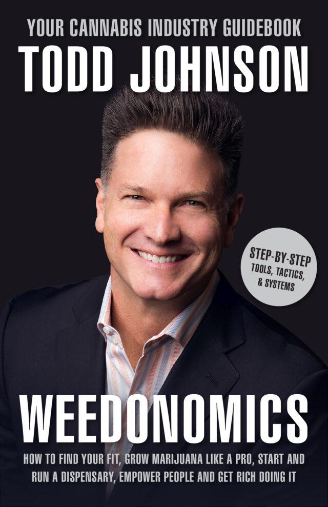 Weedonomics by Todd Johnson