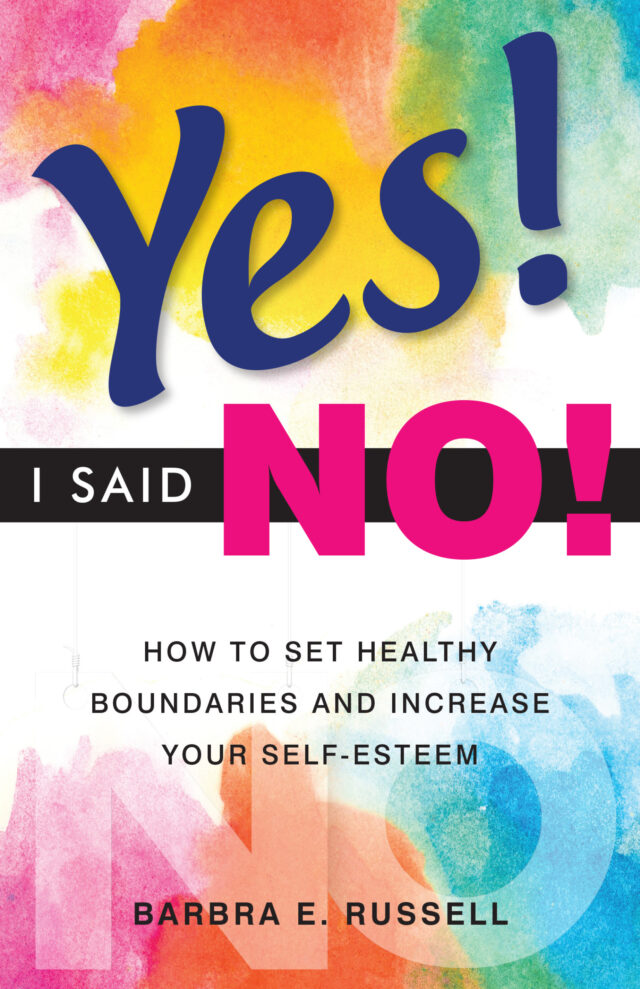 Yes I Said No by Barbra E. Russell