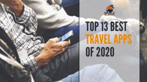 Top 13 Best Travel Apps Of 2020