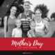 Free, Generic Mother's Day Gift Ideas