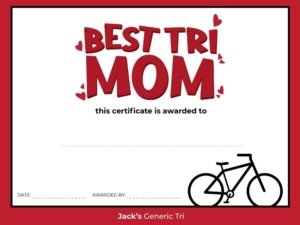 Best Tri Mom Certificate, free mother's day gift ideas