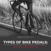 Types of Bike Pedals JGT Blog