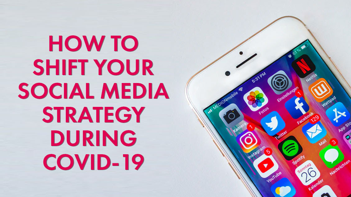 ❗Shifting Your Social Media Strategy During COVID-19 ❗️