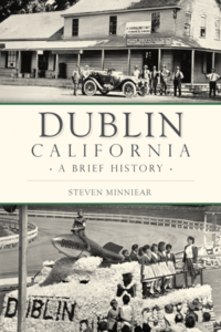 Dublin CA A Brief History