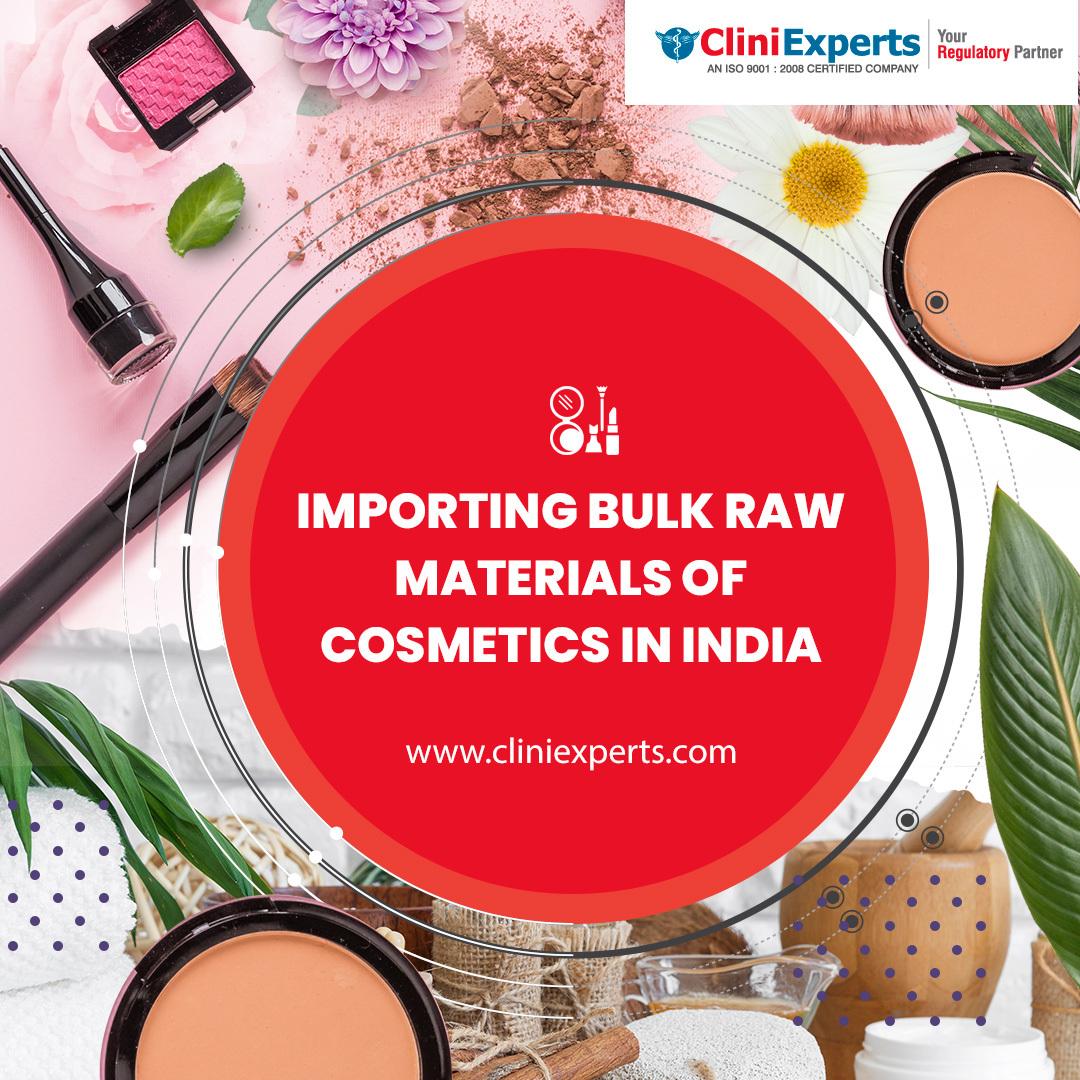Importing Bulk Raw Materials of Cosmetics in India