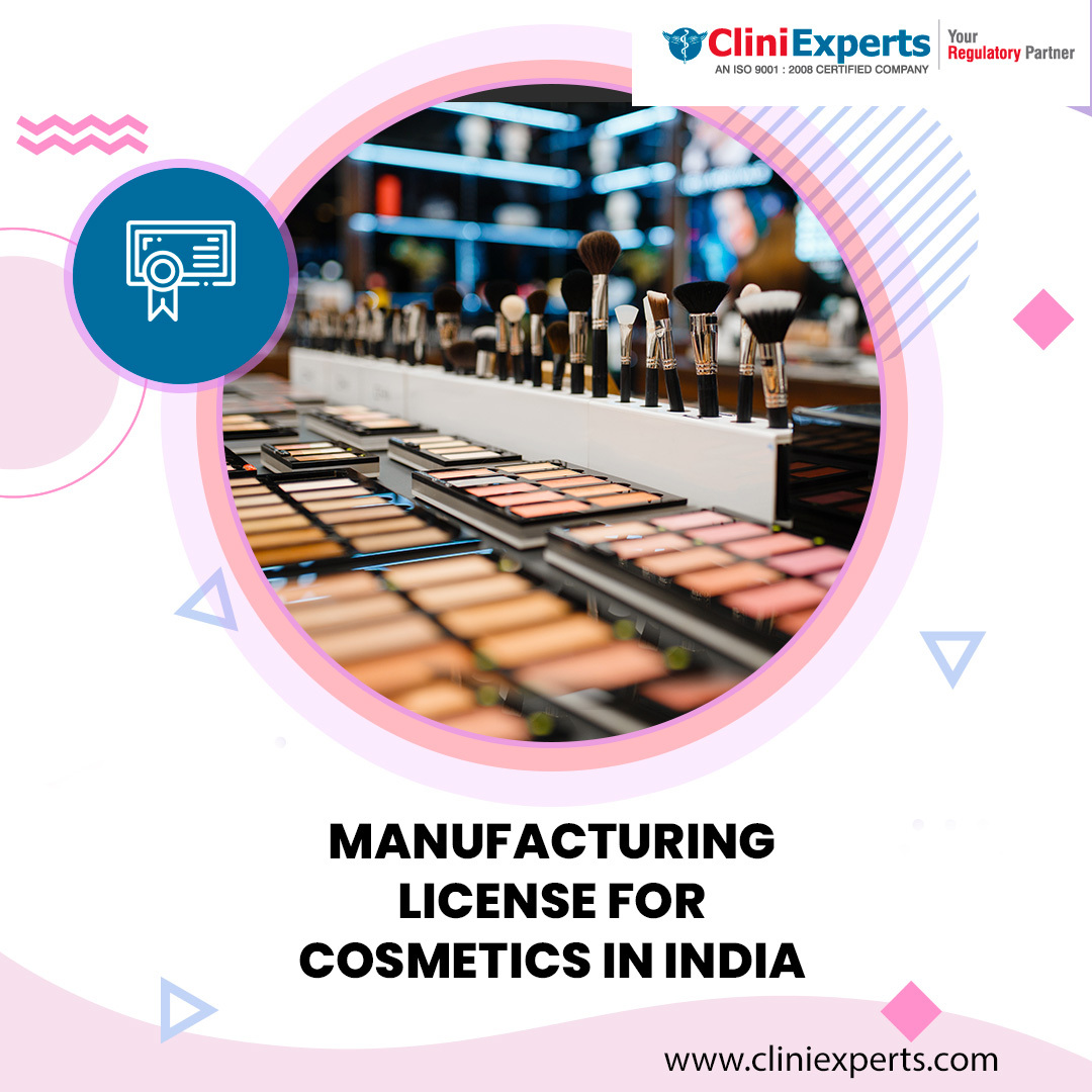 Manufacturing License For Cosmetics In India