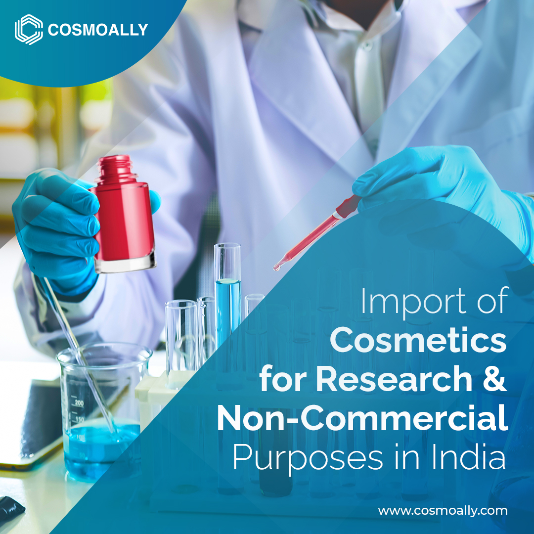 Import of Cosmetics for Research and Non-Commercial Purposes in India.