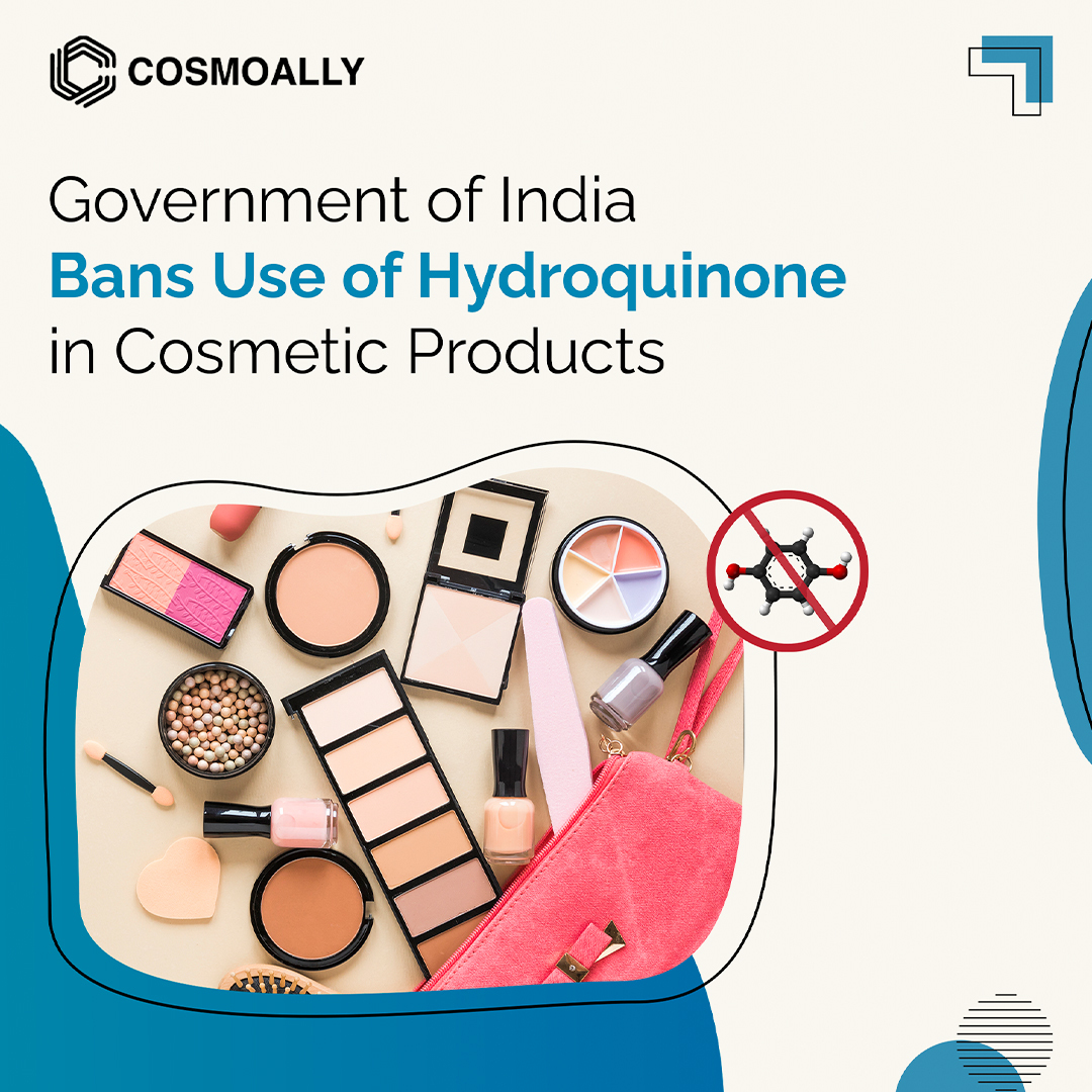 Government of India Bans use of Hydroquinone in Cosmetic Products