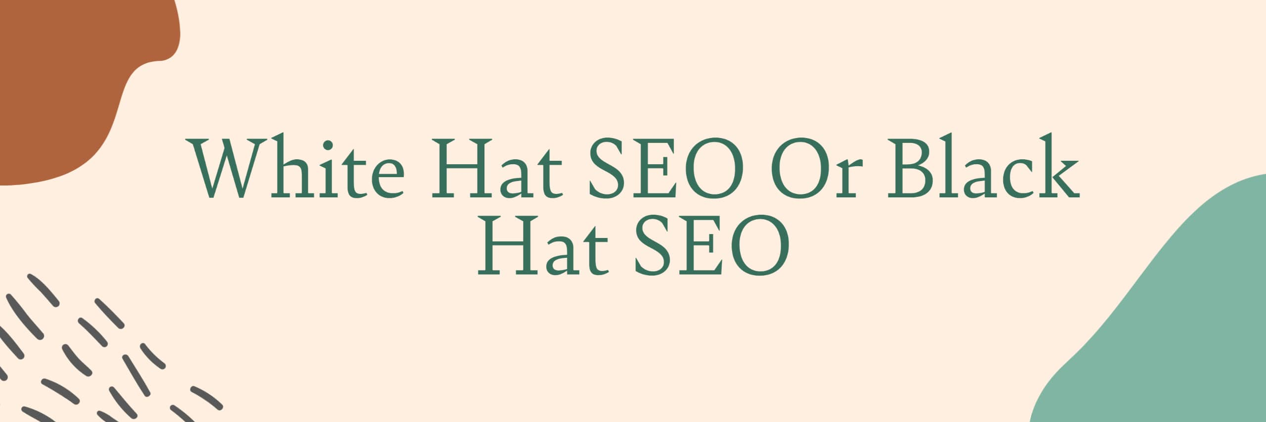 White Hat SEO or Black Hat SEO