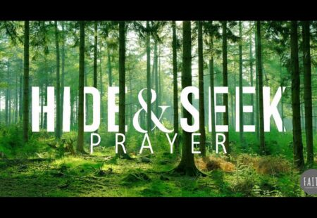 Hide & Seek: Prayer