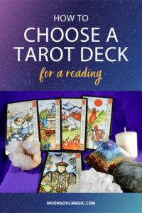 How to Choose a Tarot Deck for a Reading