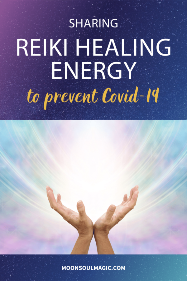 Sharing Reiki Healing Energy to Prevent Covid-19