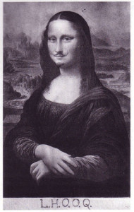 In 1919, Marcel Duchamp copied the already popular Mona Lisa, drawing a mustache on it, and titling it L.H.O.O.Q.