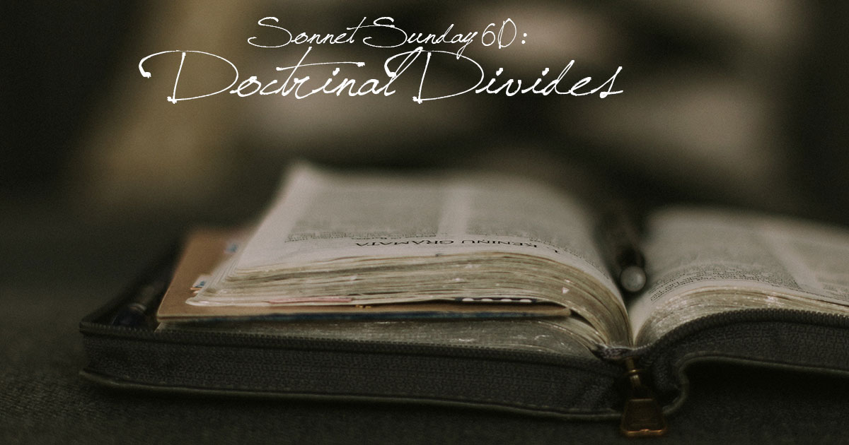 Sonnet Sunday 59: Doctrinal Divides