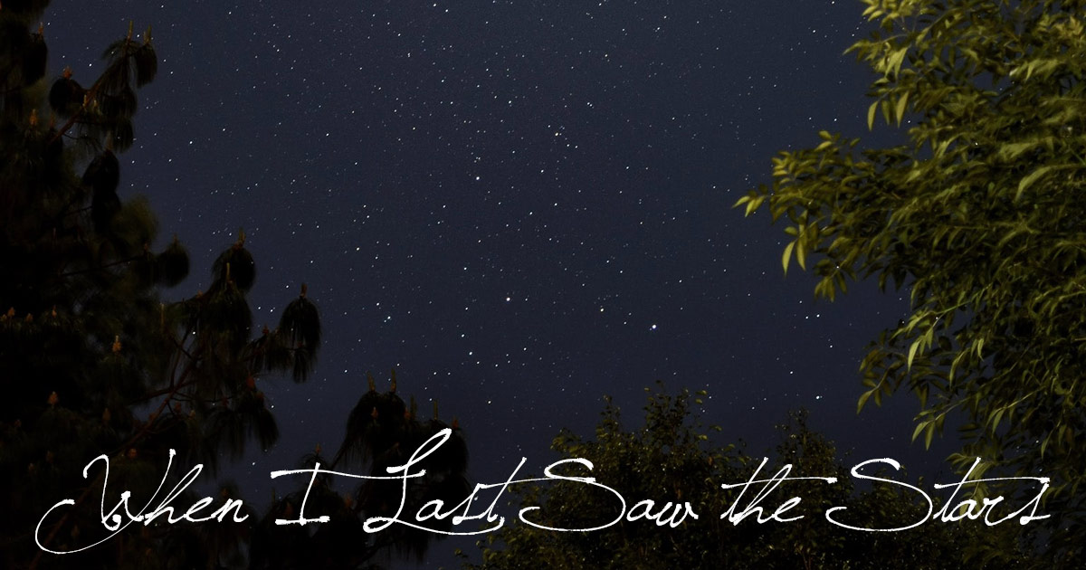 I Don't Recall When I Last Saw the Stars