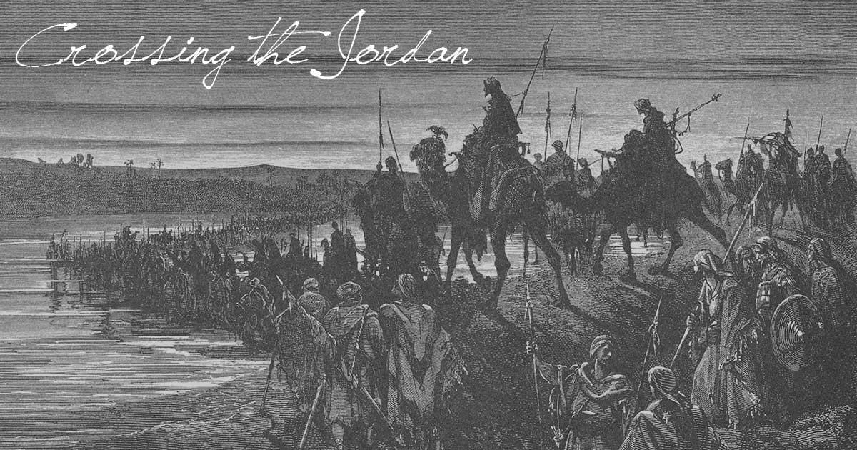 Crossing the Jordan
