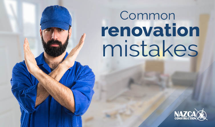 Common Renovation Mistakes