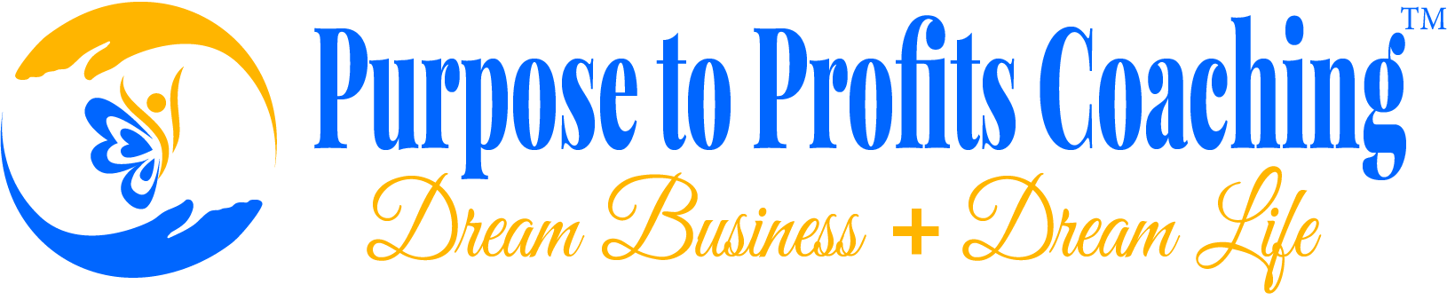 Purpose to Profits Coaching: Quantum Leap Your Biz to 6 Figures+
