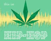 dispensary music hip hop playlist