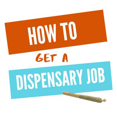 how to get a dispensary job
