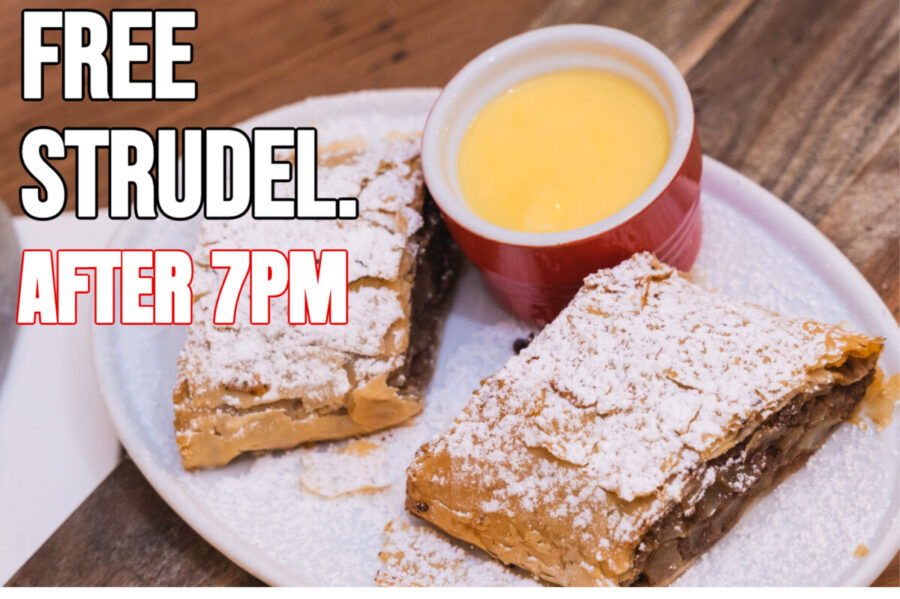 FREE STRUDEL – ONLINE ORDERS AFTER 7PM DURING LOCKDOWN