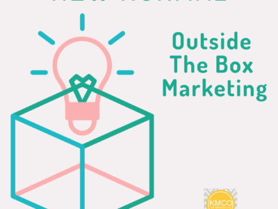 New Normal: Outside the Box Marketing | Kim McDaniels Co.