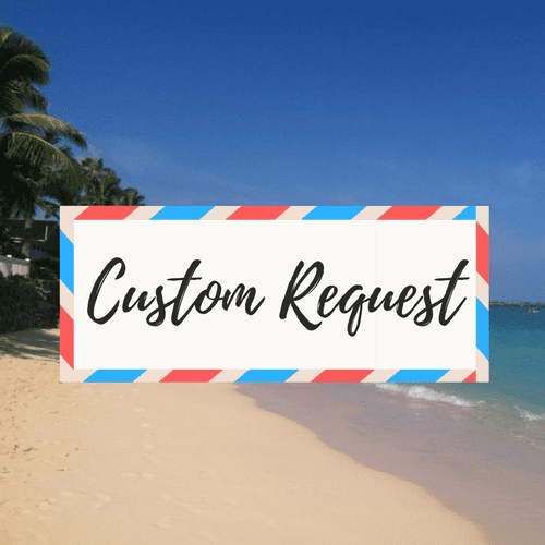 """image of a beach - with large text in the middle that says """"Custom Request"""""""