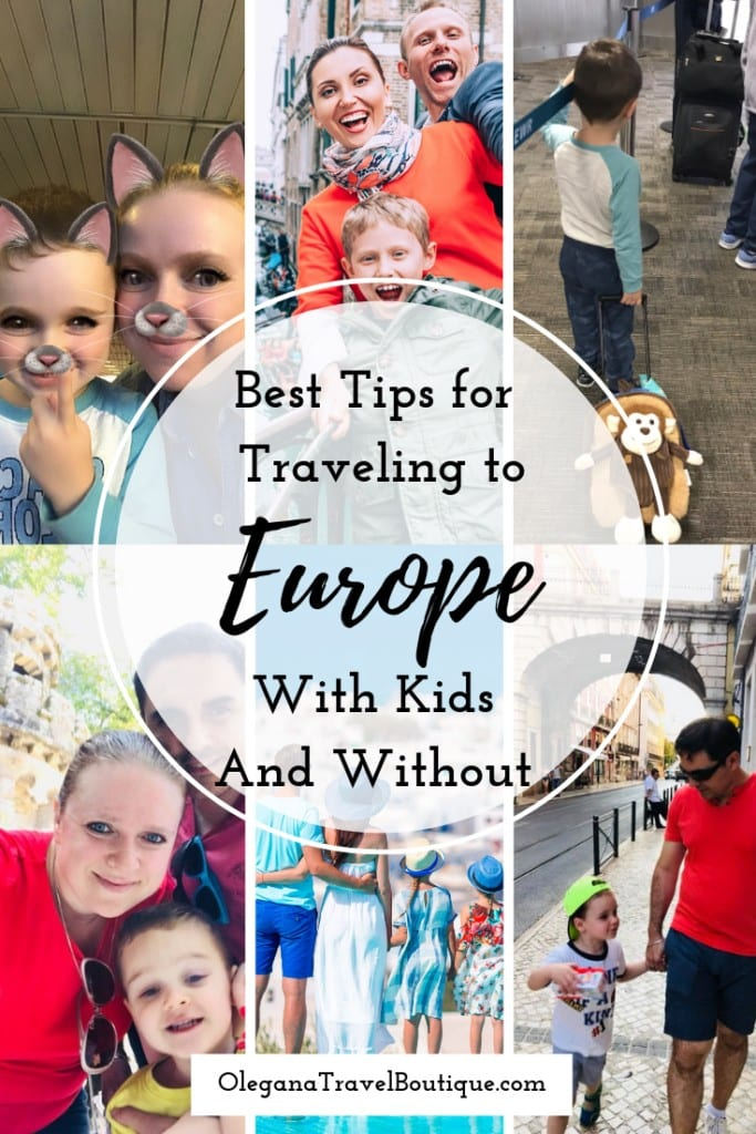 The Best Tips For Traveling To Europe With Kids (and Without)